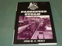 BRITISH RAILWAYS PASSENGER STEAM (J Healy 1990)